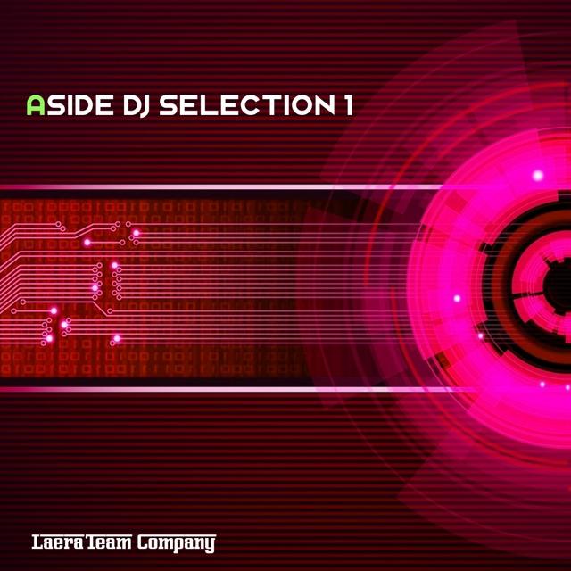 Aside DJ Selection 1