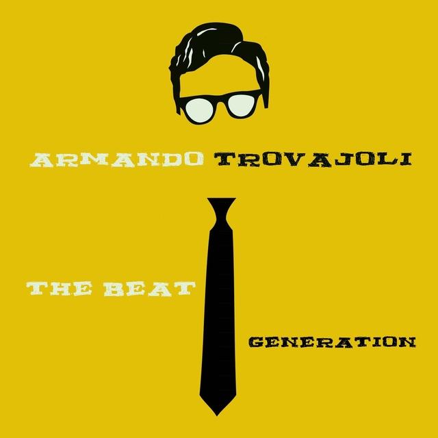 Armando Trovajoli: The Beat Generation