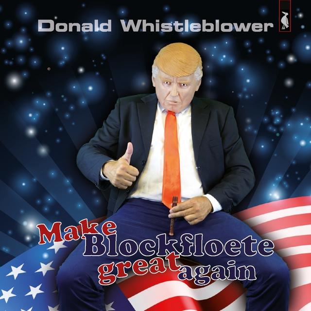 Make Blockfloete Great Again