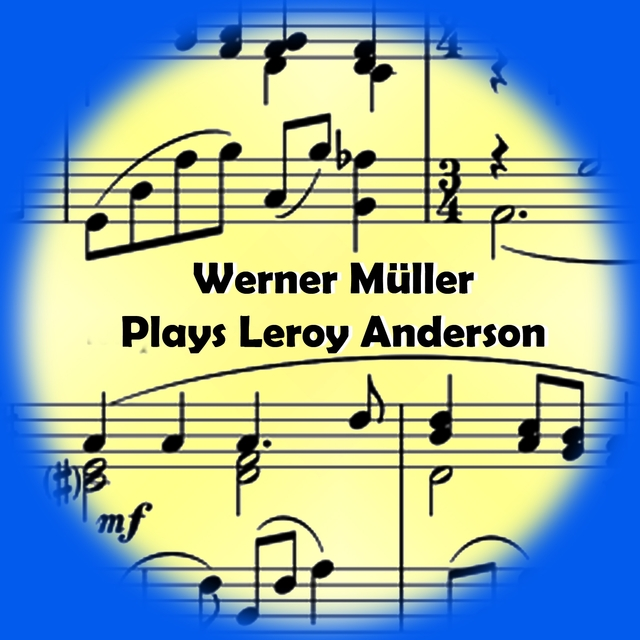 Plays Leroy Anderson