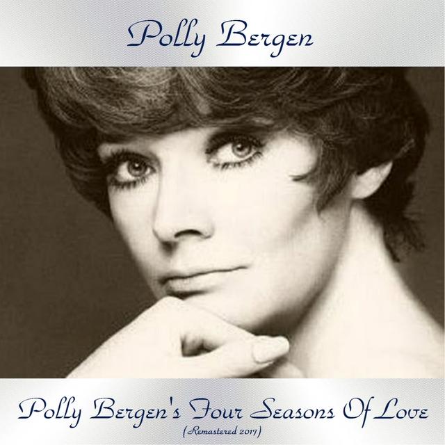 Polly Bergen's Four Seasons Of Love