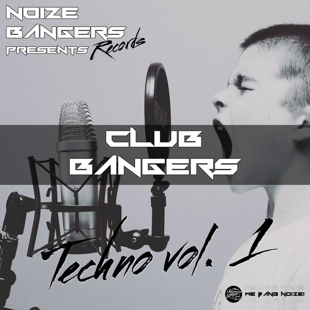 Club Bangers Techno, Vol. 1