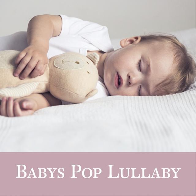 Babys Pop Lullaby