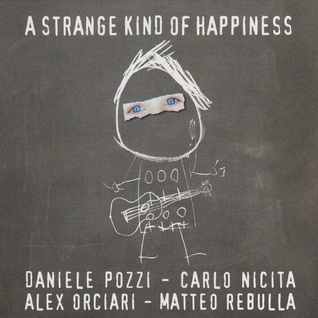 A Strange Kind of Happiness