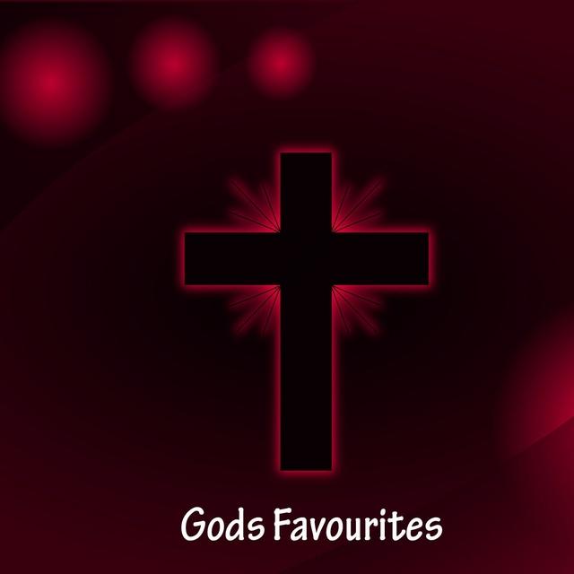Gods Favourites