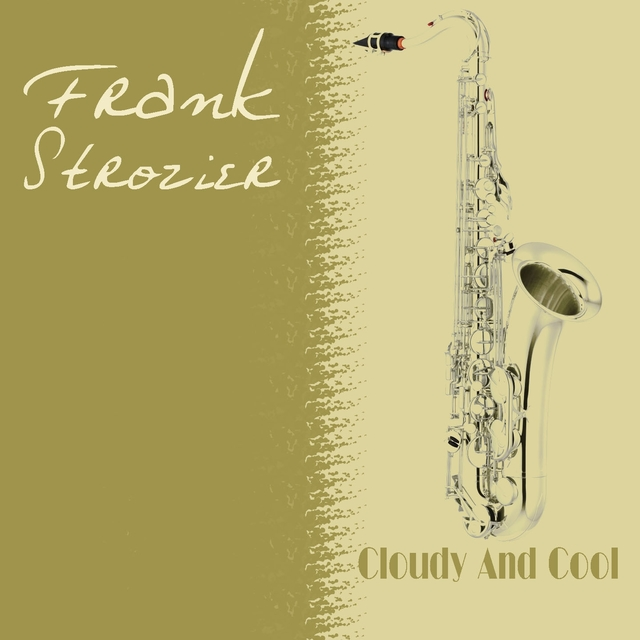 Frank Strozier: Cloudy And Cool