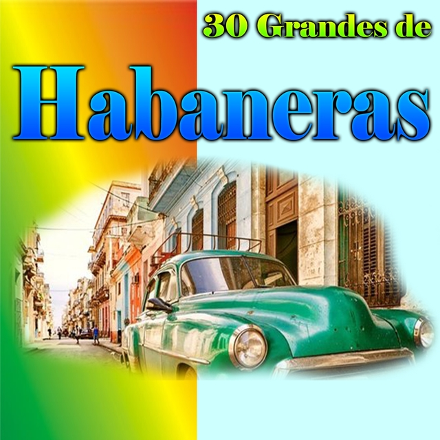30 Grandes de Habaneras