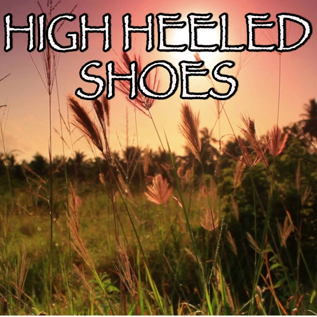 High Heeled Shoes - Tribute to Megan McKenna