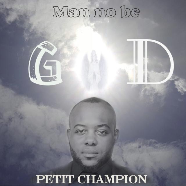 Man No Be God