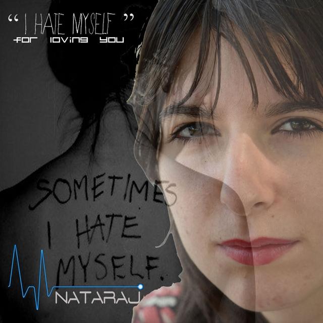 I Hate Myself for Loving You