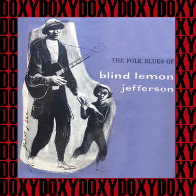 The Folk Blues of Blind Lemon Jefferson