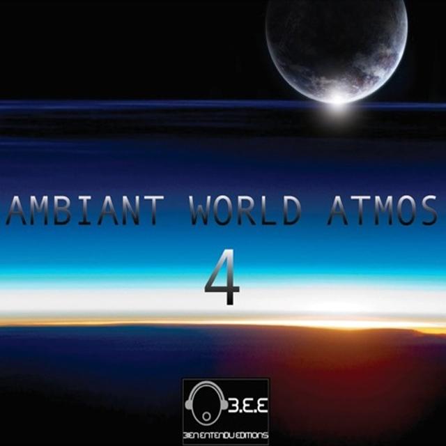 Ambiant World Atmos, Vol. 4