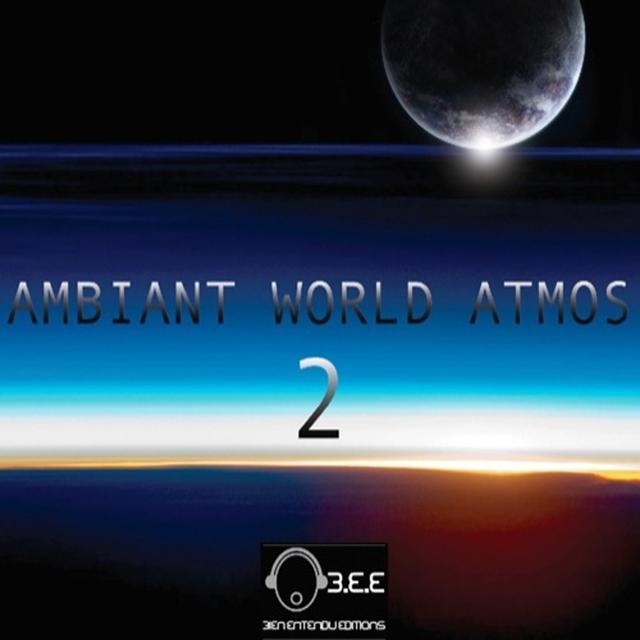 Ambiant World Atmos, Vol. 2