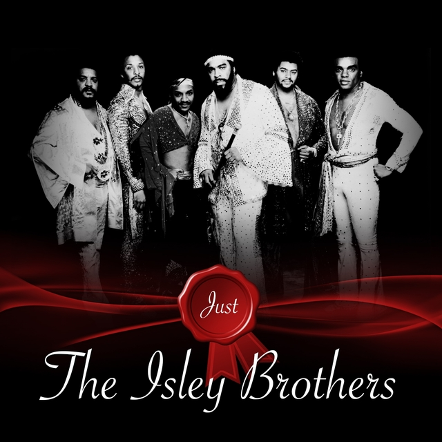 Just - The Isley Brothers