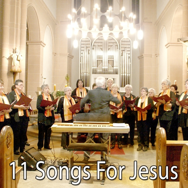 11 Songs For Jesus