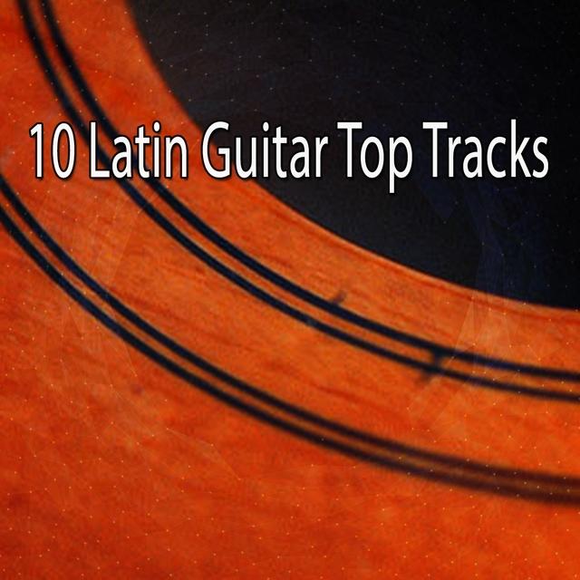 10 Latin Guitar Top Tracks