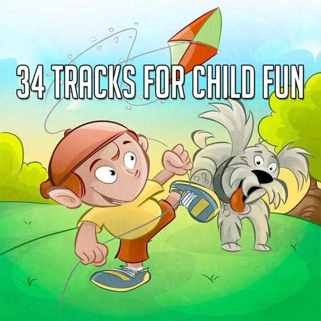 34 Tracks For Child Fun
