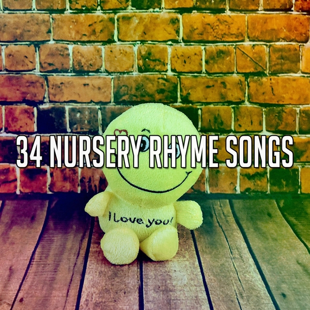 34 Nursery Rhyme Songs