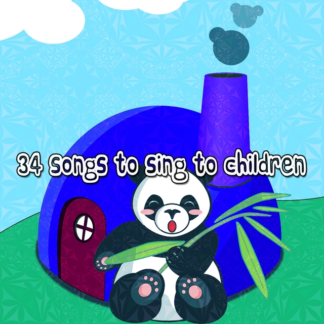 34 Songs To Sing To Children