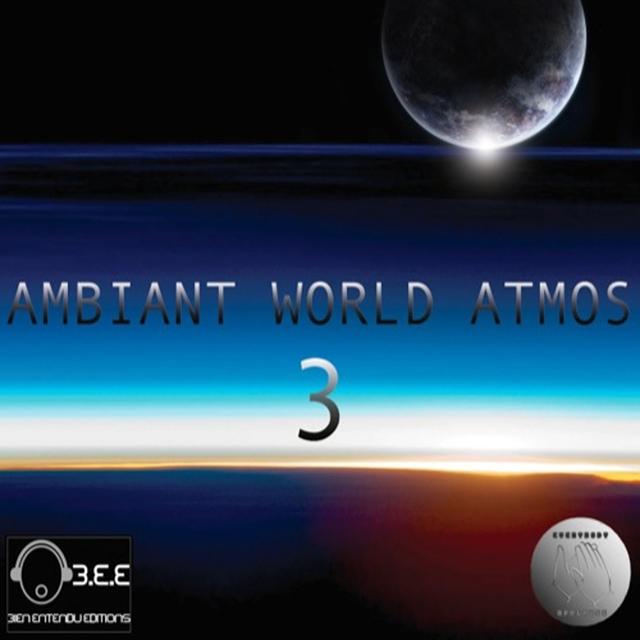 Ambiant World Atmos, Vol. 3