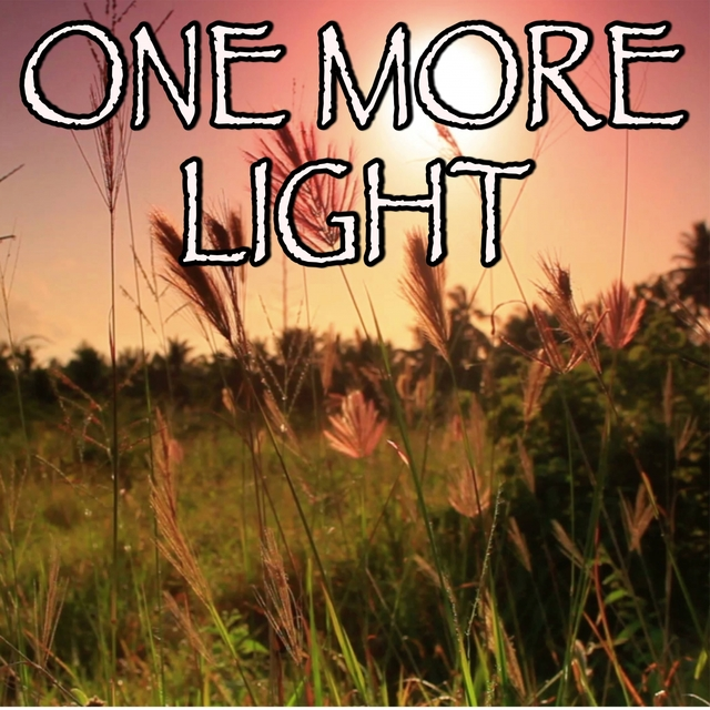 One More Light - Tribute to Linkin Park