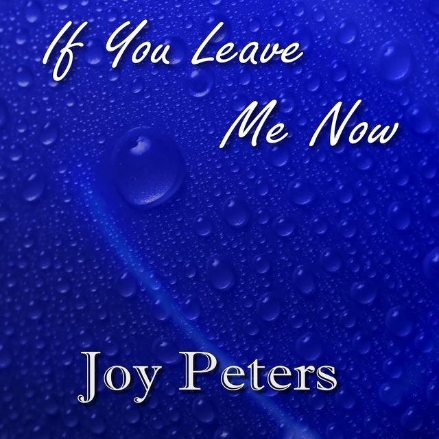 If You Leave Me Now