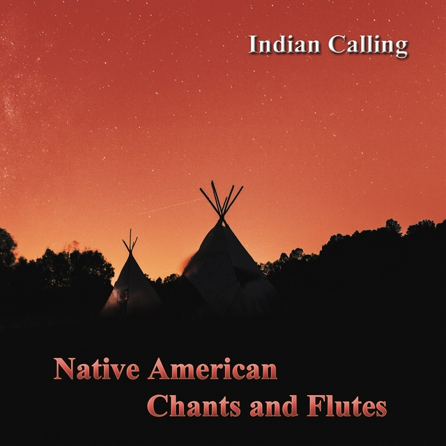 Native American Chants and Flutes
