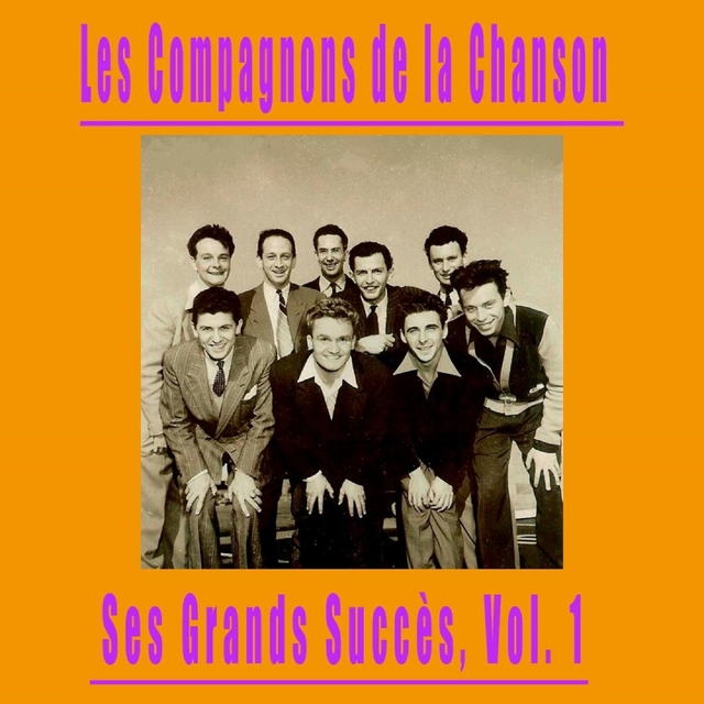 Les Compagnons de la Chanson - Ses Grands Succès, Vol. 1