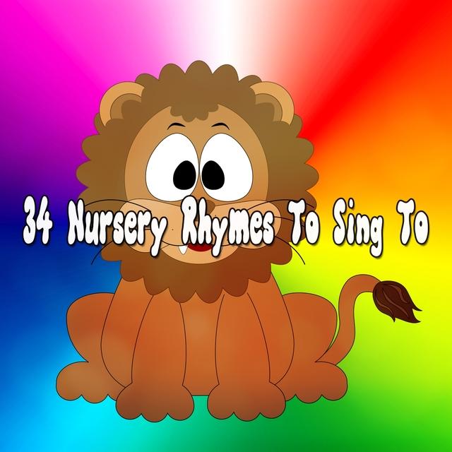 34 Nursery Rhymes To Sing To