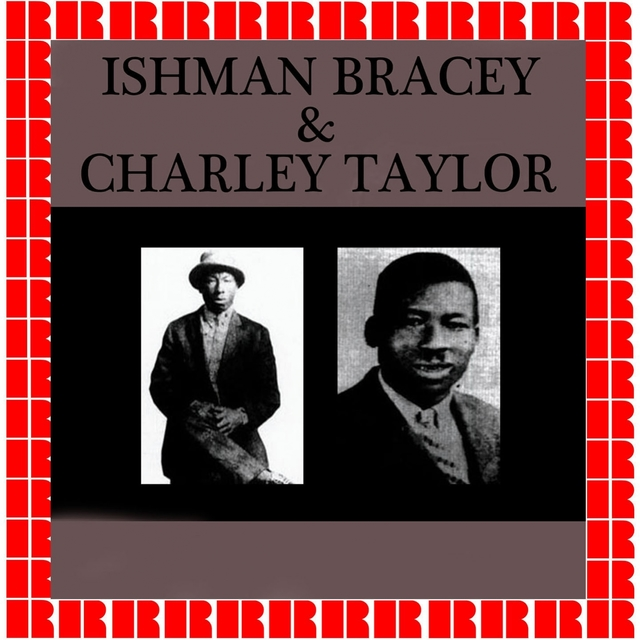 Ishman Bracey & Charley Taylor, 1928-1929