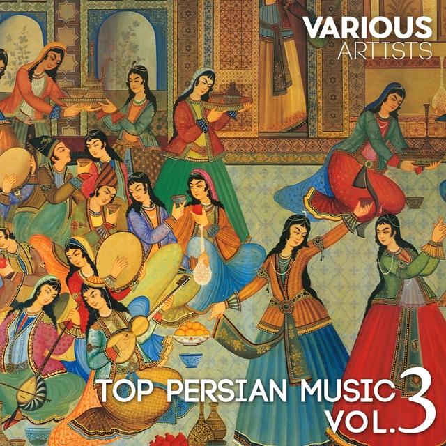 Top Persian Music, Vol. 3