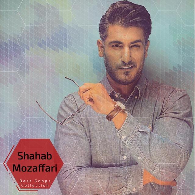 Shahab Mozaffari - Best Songs Collection
