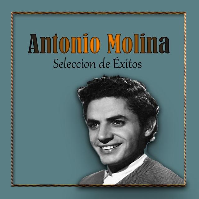 Antonio Molina, Seleccion de Éxitos