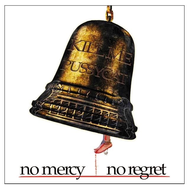 No Mercy No Regret