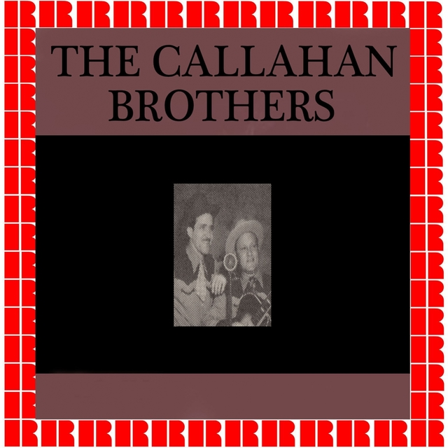 The Callahan Brothers