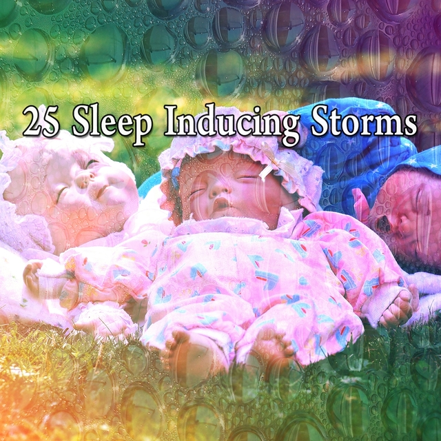 25 Sleep Inducing Storms