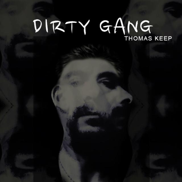 Dirty Gang