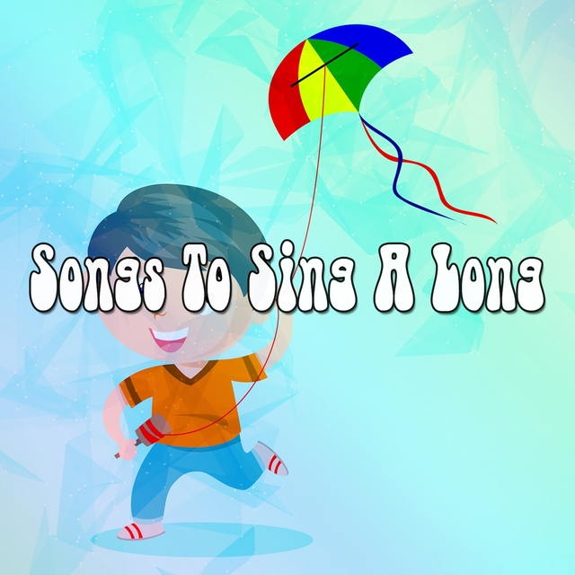 Songs To Sing A Long