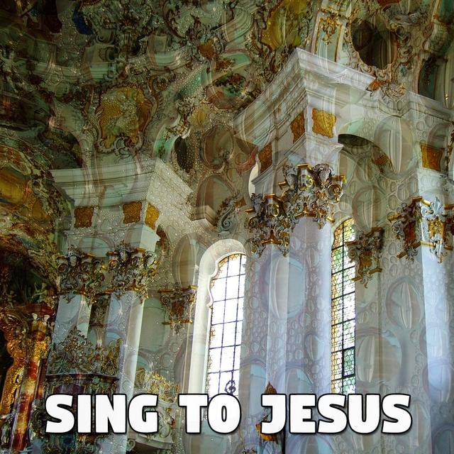 Sing To Jesus