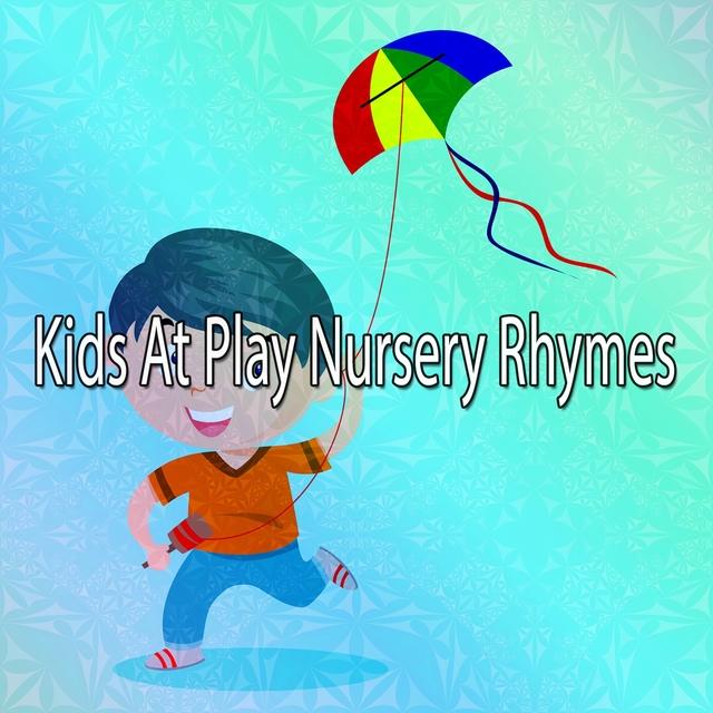 Kids At Play Nursery Rhymes