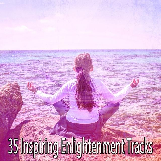 35 Inspiring Enlightenment Tracks