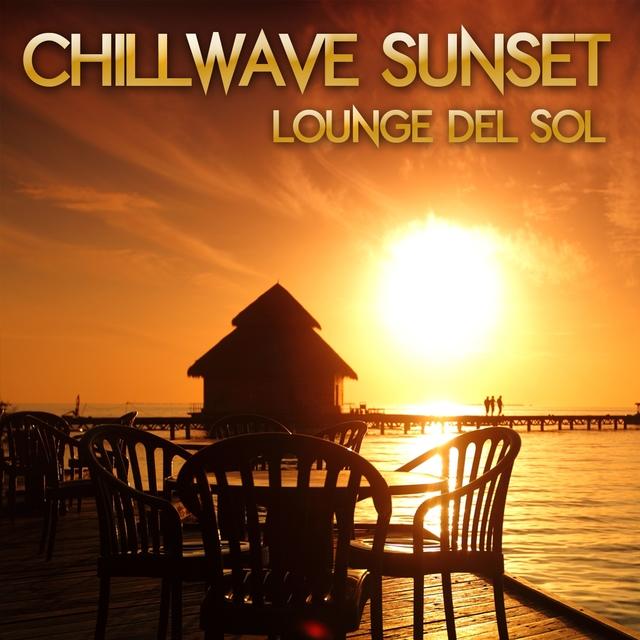Chillwave Sunset Lounge Del Sol