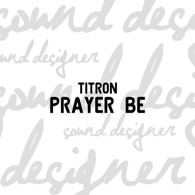 Prayer Be