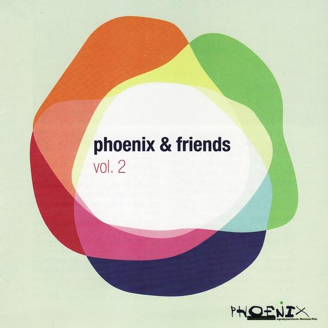 Phoenix & Friends, Vol. 2