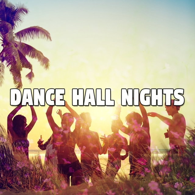 Dance Hall Nights