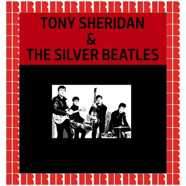 Tony Sheridan & The Silver Beatles