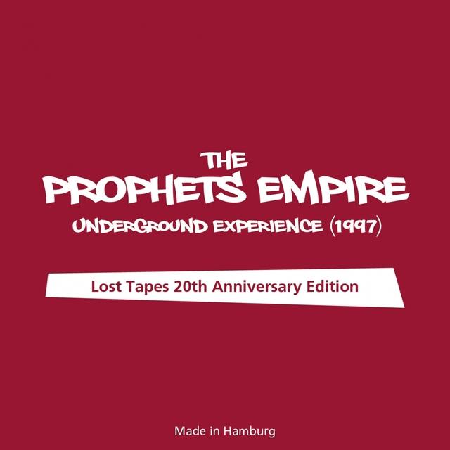 The Prophets Empire - Underground Experience (1997)