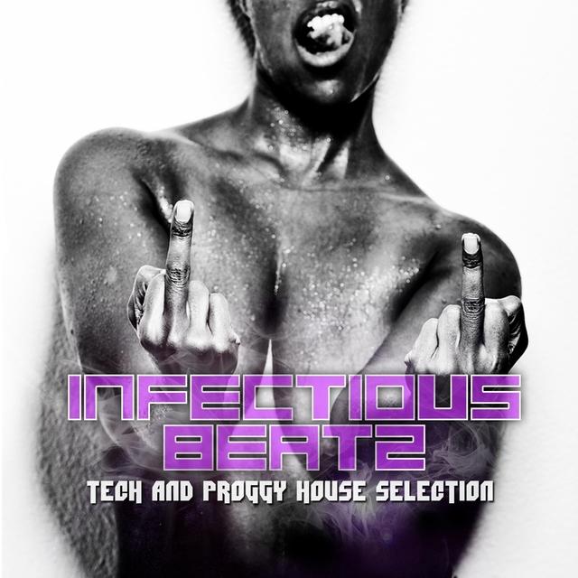 Infectious Beatz: Tech & Proggy House Collection