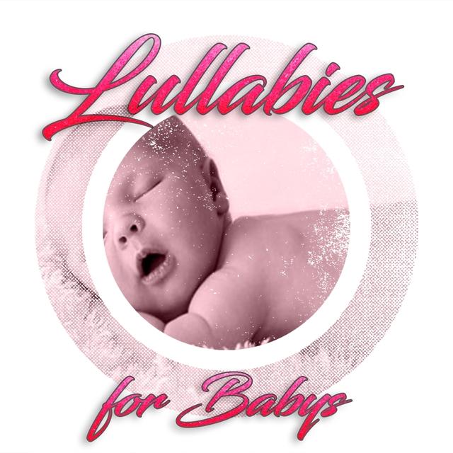 Lullabies for Babys