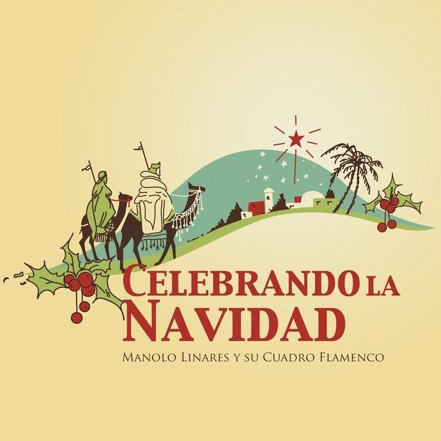 Manolo Linares y su Cuadro Flamenco Celebrando la Navidad